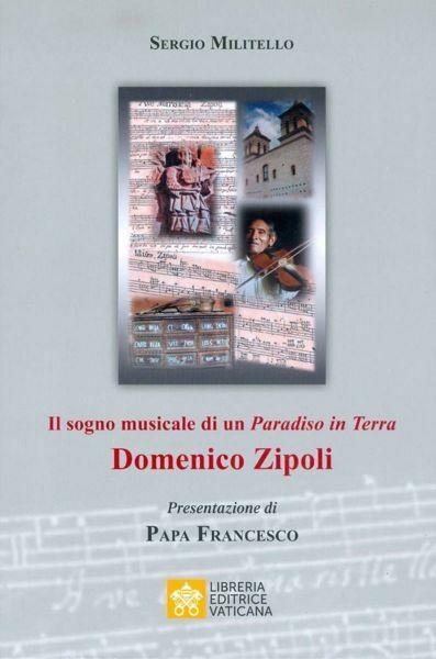 Immagine di Domenico Zipoli Il Sogno Musicale di un Paradiso in Terra