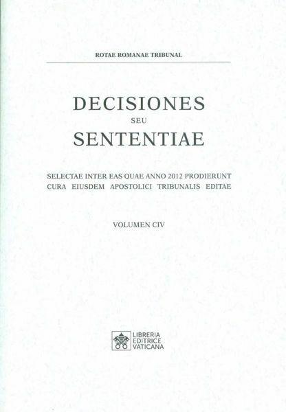 Picture of Decisiones Seu Sententiae Anno 2012 Vol. CIV 104