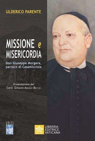 Immagine di Missione e Misericordia. Don Giuseppe Morgera, parroco di Casamicciola