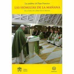 Immagine di Las homilías de la mañana. En la Capilla de la Domus Sanctae Marthae Vol. 5