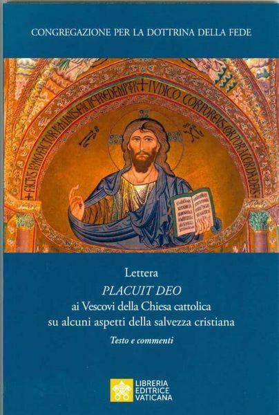 Immagine di Lettera Placuit Deo ai Vescovi della Chiesa Cattolica su alcuni aspetti della salvezza cristiana Testo e Commenti