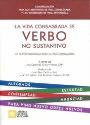Picture of La Vida Consagrada es Verbo no Sostantivo. Un nuevo paradigma para la vida consagrada.