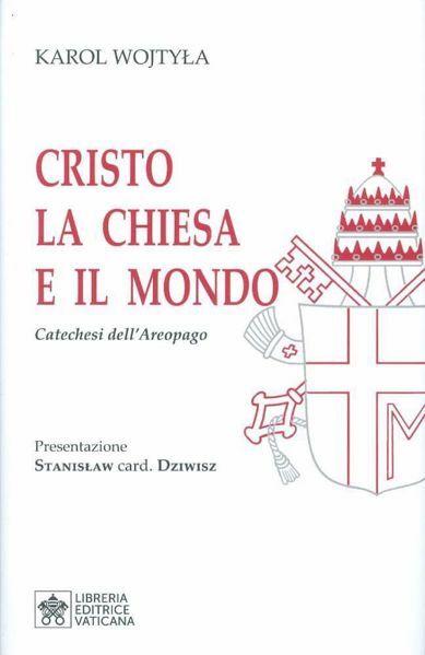 Immagine di Cristo la Chiesa e il Mondo Catechesi dell' Areopago