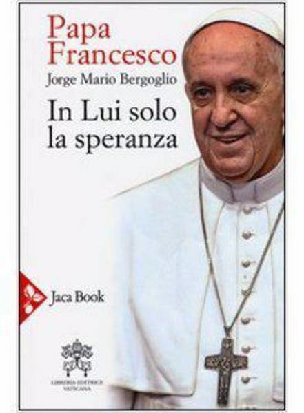 Picture of In Lui solo la Speranza Esercizi spirituali ai vescovi spagnoli (15-22 gennaio 2006)
