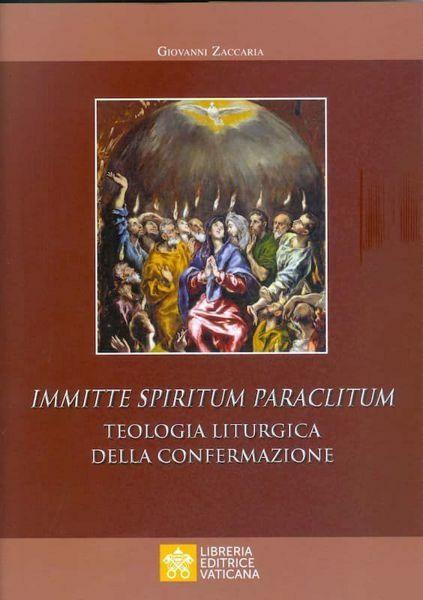 Picture of Immitte Spiritum Paraclitum Teologia Liturgica della Confermazione