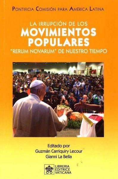 Picture of La irrupción de los movimientos populares Rerum Novarum de nuestro tiempo Pontificia Commissión para América Latina