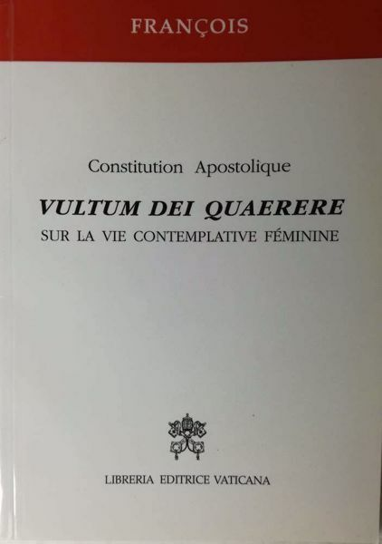 Immagine di Pape François Vultum Dei Quaerere Constitution Apostolique sur la vie contemplative féminine Libreria Editrice Vaticana