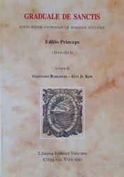 Immagine di Graduale de Sanctis iuxta ritum Sacrosantae Romanae Ecclesiae Editio Princeps (1614-1615)