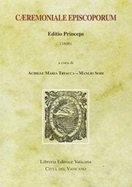 Immagine di Caeremoniale Episcoporum. Editio princeps (1600)
