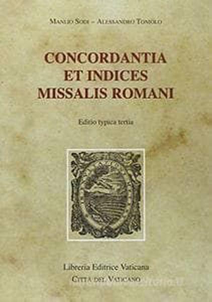 Immagine di Concordantia et Indices Missalis Romani editio Typica Tertia