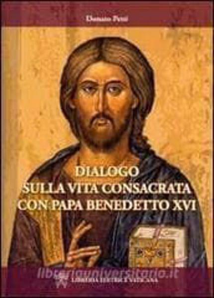 Picture of Dialogo sulla vita consacrata con Papa Benedetto XVI