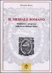Immagine di Il Messale Romano. Tradizione e progresso nella terza edizione tipica