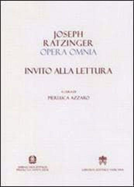 Imagen de Invito alla lettura dell'Opera Omnia di Joseph Ratzinger Papa Benedetto XVI