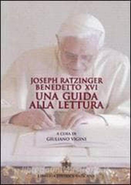 Picture of Joseph Ratzinger Papa Benedetto XVI Una guida alla lettura