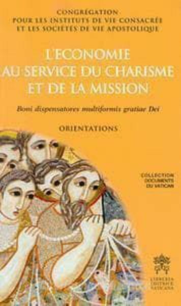 Imagen de L' Economie Au Service Du Charism et De La Mission Boni dispensatores mutilformis gratiae Dei Orientations
