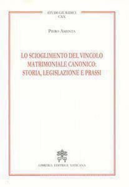 Immagine di Lo scioglimento del vincolo matrimoniale canonico: storia, legislazione e prassi