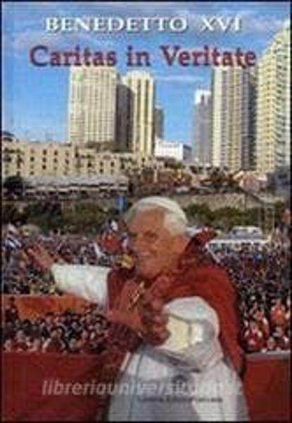 Picture of Caritas in veritate Lettera enciclica sullo sviluppo umano integrale nella carità e nella verità, 29 giugno 2009 Edizione Rilegata