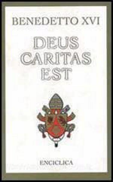Immagine di Deus Caritas Est Lettera enciclica sull'amore cristiano, 25 dicembre 2005 Edizione rilegata