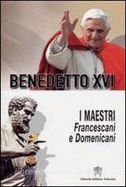 Imagen de I Maestri. Francescani e Domenicani