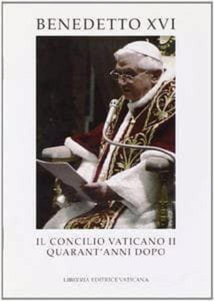 Picture of Il Concilio Vaticano II quarant'anni dopo. Discorso alla Curia Romana per la presentazione degli auguri natalizi