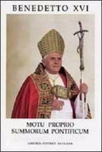 """Picture of Lettera apostolica """"motu proprio data"""" Summorum Pontificum sull'uso della Liturgia Romana anteriore alla riforma del 1970"""