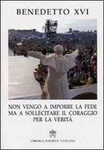 Immagine di Non vengo a imporre la fede ma a sollecitare il coraggio per la verità (17 gennaio 2008)