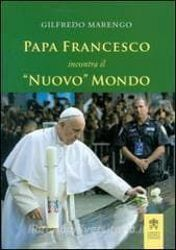 Picture of Papa Francesco incontra il Nuovo Mondo