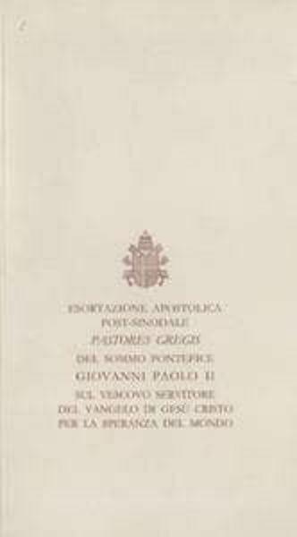 Picture of Pastores gregis. Esortazione apostolica post-sinodale sul Vescovo servitore del Vangelo di Gesù Cristo per la speranza del mondo, 16 ottobre 2003