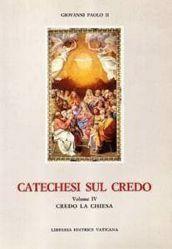 Picture of Catechesi sul Credo Vol. IV Credo la Chiesa