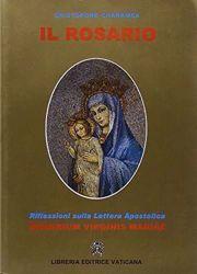 Picture of Il Rosario. Riflessione sulla Lettera Apostolica Rosarium Virginis Mariae di Giovanni Paolo II