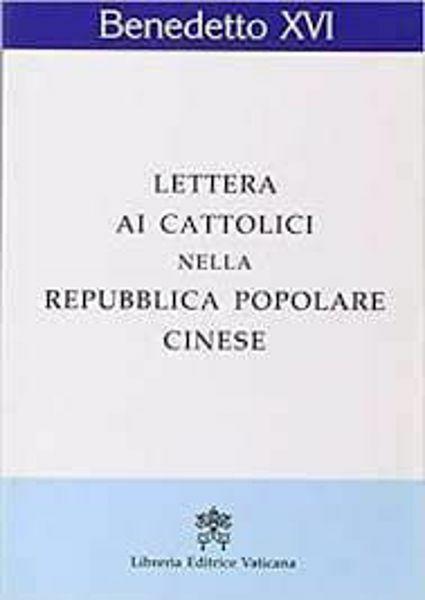 Immagine di Lettera ai cattolici nella Repubblica Popolare Cinese