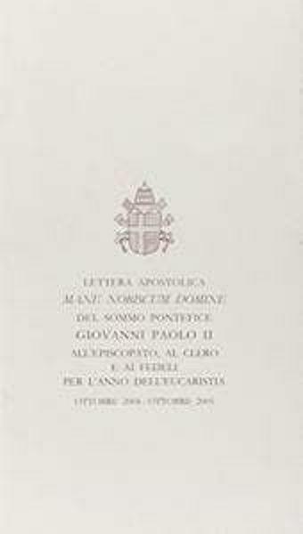 Picture of Mane nobiscum Domine. Lettera apostolica per l'Anno dell'Eucaristia, ottobre 2004-ottobre 2005. 7 ottobre 2004