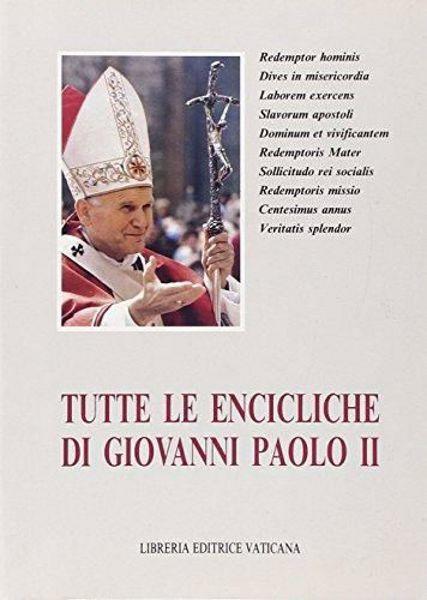 Immagine di Tutte le encicliche di Giovanni Paolo II. Le prime dieci