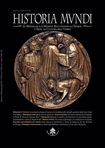 Immagine di Historia mundi. Le medaglie raccontano la storia, l' arte, la cultura dell'uomo Barbara Jatta