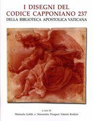 Imagen de I disegni del codice Capponiano 237 della Biblioteca Apostolica Vaticana Manuela Gobbi, Simonetta Prosperi Valenti Rodinò