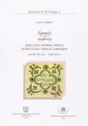 Imagen de Grafis. Per una storia della scrittura greca libraria (secoli IV a.C.-XVI d.C.) + Tavole Lidia Perria