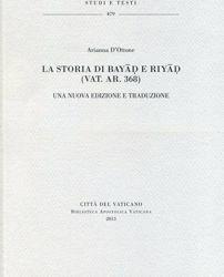 Imagen de La storia di Bayad e Riyad. Una nuova edizione e traduzione Arianna D'Ottone