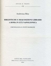 Imagen de Biblioteche e requisizioni librarie a Roma in età napoleonica. Cronologia e fonti romane Andreina Rita