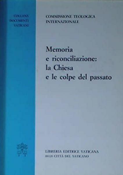 Imagen de Memoria e riconciliazione: la Chiesa e le colpe del passato Pontificia Commissione Teologica internazionale