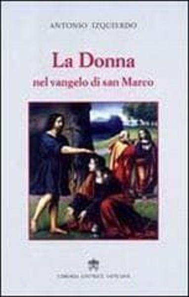 Picture of La Donna nel Vangelo di Marco Antonio Izquierdo