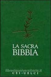 Immagine di La Sacra Bibbia. Edizione ufficiale della CEI - UELCI CEI Conferenza Episcopale Italiana, UELCI