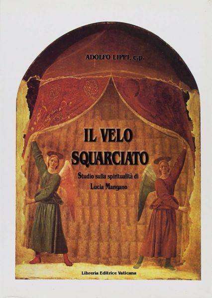 Picture of Il velo squarciato. Studio sulla spiritualità di Lucia Mangano Adolfo Lippi