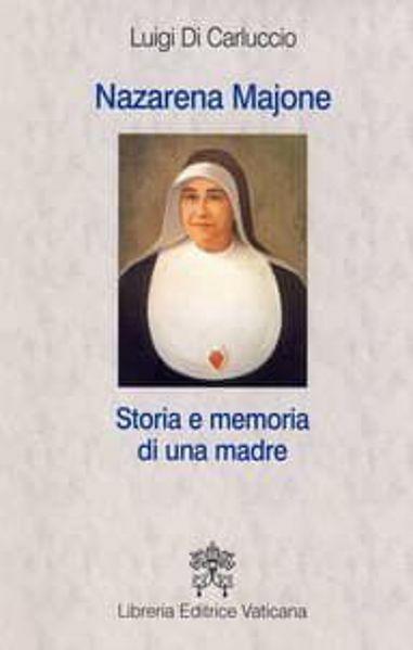 Imagen de Nazarena Majone. Storia e memoria di una madre Luigi Carluccio