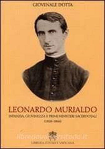 Picture of Leonardo Murialdo. Infanzia, giovinezza, primi misteri sacerdotali (1828-1866) Giovenale Dotta