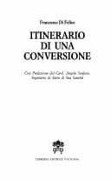 Immagine di Itinerario di una conversione. Ricerca sulla conversione di Giovanni Papini Francesco Di Felice