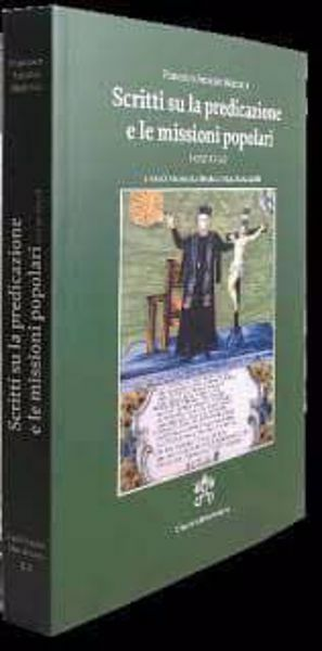 Immagine di Scritti sulla predicazione e le missioni popolari Francesco Antonio Marcucci Vincenzo La Mendola, Maria Paola Giobbi