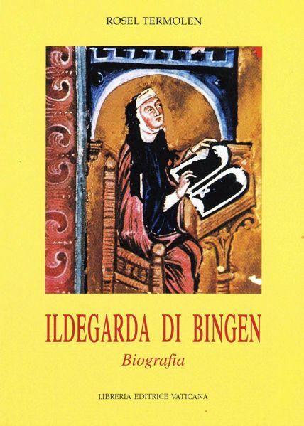 Picture of Ildegarda di Bingen. Biografia Rosel Termolen
