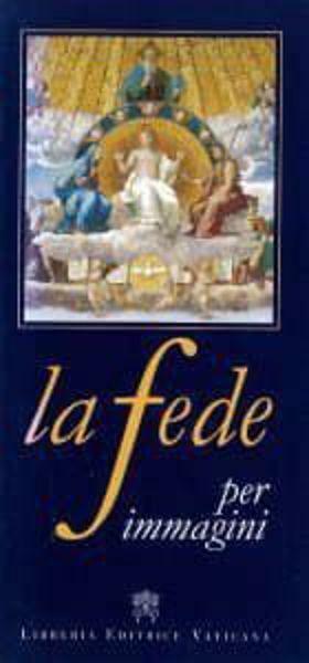 Picture of La Fede per immagini Pietro Principe, Gian Carlo Olcuire