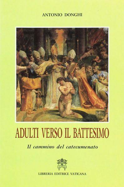 Immagine di Adulti verso il Battesimo. Il cammino del catecumenato Antonio Donghi