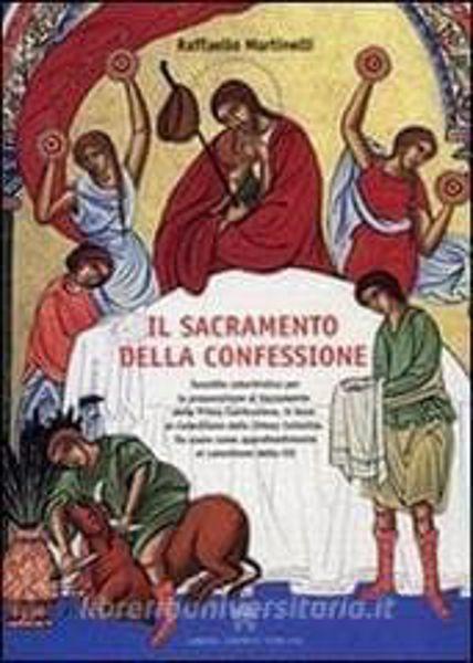 Immagine di Il Sacramento della Confessione. Con quaderno didattico allegato Raffaello Martinelli
